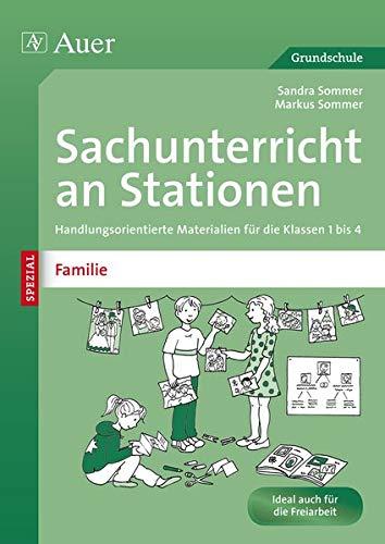 9783403070177: Sachunterricht an Stationen Spezial Familie: Handlungsorientierte Materialien f�r die Klassen 1 bis 4
