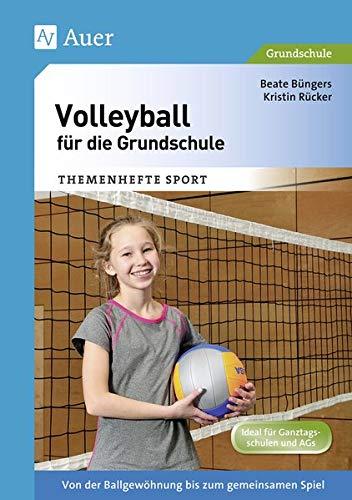9783403070580: Volleyball für die Grundschule: Von der Ballgewöhnung bis zum gemeinsamen Spiel (1. bis 4. Klasse)