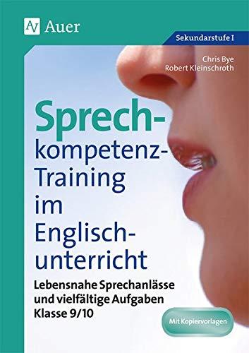 9783403070726: Sprechkompetenz-Training Englisch 9/10: Lebensnahe Sprechanlässe und vielfältige Aufgaben (9. und 10. Klasse)
