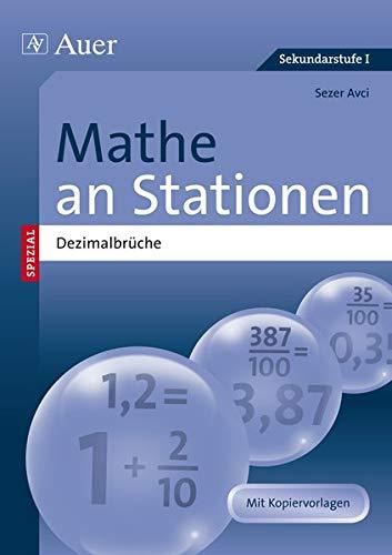 9783403071327: Mathe an Stationen SPEZIAL Dezimalbrüche: Übungsmaterial zu den Kernthemen der Bildungsstandards (5. bis 8. Klasse)