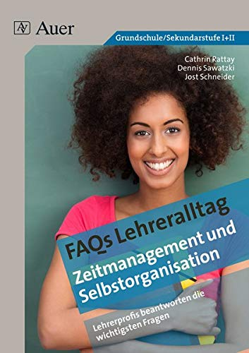 9783403072263: FAQs Lehreralltag - Zeitmanagement und Selbstorganisation