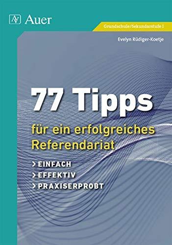 9783403073093: 77 Tipps für ein erfolgreiches Referendariat