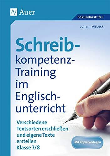 9783403073574: Schreibkompetenz-Training in Englisch 7/8: Verschiedene Textsorten erschließen und eigene Texte erstellen Klasse 7-8