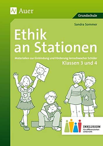 Ethik an Stationen 3-4 Inklusion: Materialien zur Einbindung und Förderung lernschwacher Sch&...