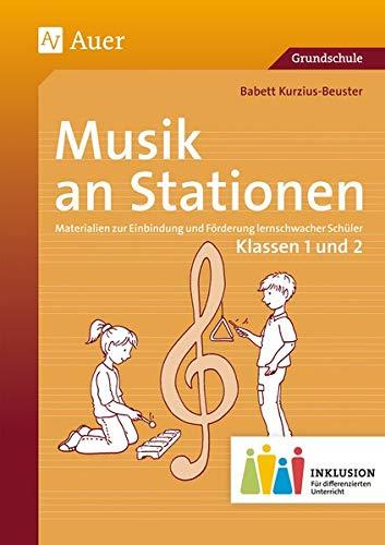 Musik an Stationen Inklusion 1/2 Klasse: Materialien zur Einbindung und Förderung ...