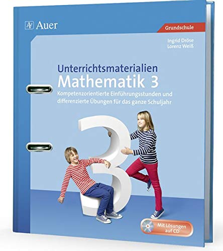 Unterrichtsmaterialien Mathematik 3: Ingrid Dröse