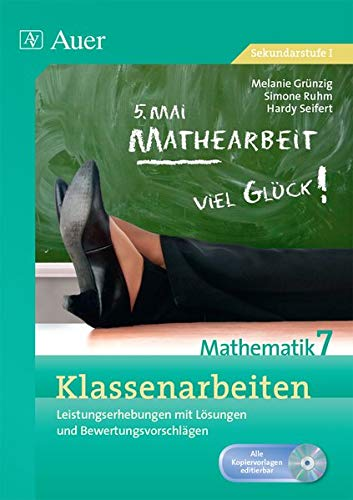 9783403075004: Klassenarbeiten Mathematik 7: Leistungserhebungen mit Lösungen und Bewertungsvorschlägen