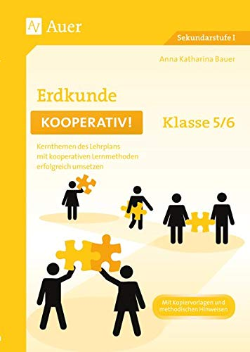 9783403077015: Erdkunde kooperativ Klasse 5-6: Kernthemen des Lehrplans mit kooperativen Lernmethoden erfolgreich umsetzen