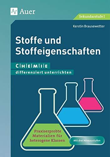 9783403077732: Stoffe und Stoffeigenschaften (5. und 6. Klasse)