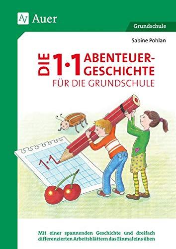 9783403078050: Die 1x1-Abenteuergeschichte für die Grundschule: Mit einer spannenden Geschichte und dreifach differenzierten Arbeitsblättern das Einmaleins üben (2. bis 4. Klasse)