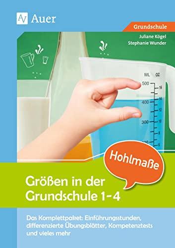Größen in der Grundschule Hohlmaße 3-4: Das: Juliane Rusch; Stephanie