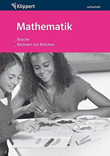 Brüche / Rechnen mit Brüchen. Lehrerheft (5.