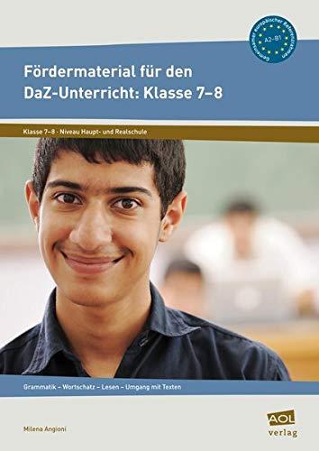 9783403100232: Fördermaterial für den DaZ-Unterricht: Klasse 7-8: Grammatik - Wortschatz - Lesen - Umgang mit Texten