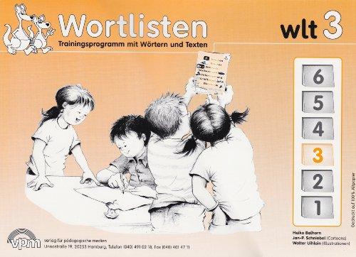 9783403100850: wlt 3 - Wortlistentraining. Schülerarbeitsbuch 3. Schuljahr: Trainingsprogramm mit Wörtern und Texten