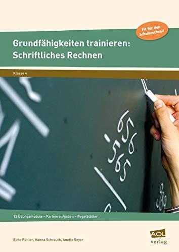 9783403101376: Grundfähigkeiten trainieren: Schriftliches Rechnen: 12 Übungsmodule - Partneraufgaben - Regelblätter (4. Klasse)
