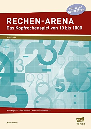 9783403102779: Rechen-Arena: Das Kopfrechenspiel von 10 bis 1000