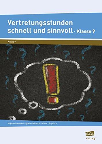 9783403102830: Vertretungsstunden schnell und sinnvoll Klasse 9: Allgemeinwissen, Spiele, Deutsch, Mathe, Englisch