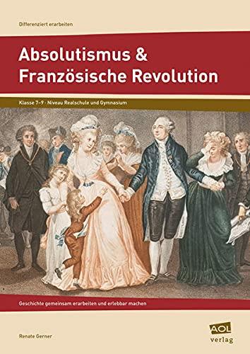 9783403103073: Absolutismus & Französische Revolution
