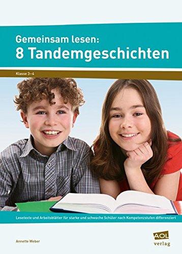 9783403103158: Gemeinsam lesen: 8 Tandemgeschichten: Lesetexte und Arbeitsblätter für starke und schwache Schüler nach Kompetenzstufen differenziert (3. und 4. Klasse)