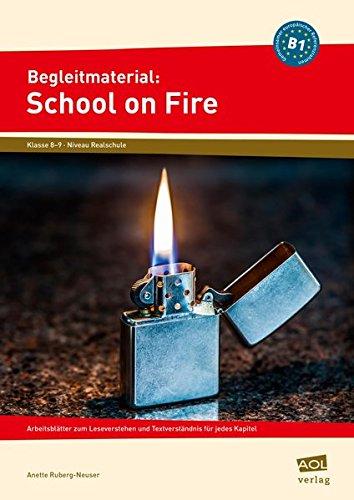 9783403103738: Begleitmaterial: School on Fire (Niveau B1): Arbeitsblätter zum Leseverstehen und Textverständnis für jedes Kapitel (8. und 9. Klasse)