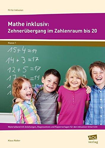 9783403103776: Mathe inklusiv: Zehnerübergang im ZR bis 20: Materialband mit Anleitungen, Diagnosetests und Kopiervorlagen für den inklusiven Unterricht (1. Klasse)