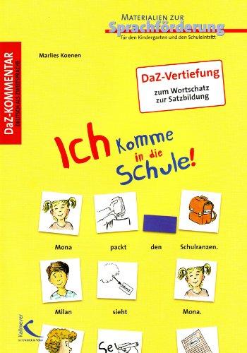 9783403112570: Ich komme in die Schule!: Materialien zur Sprachförderung 1 Daz-Kommentar