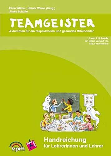 9783403117261: Teamgeister 3. und 4. Schuljahr. Handreichung für Lehrerinnen und Lehrer: Aktivitäten für ein respektvolles und gesundes Miteinander