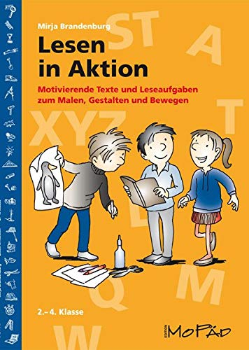 9783403200086: Lesen in Aktion: Motivierende Texte und Leseaufgaben zum Malen, Gestalten und Bewegen (2. bis 4. Klasse)