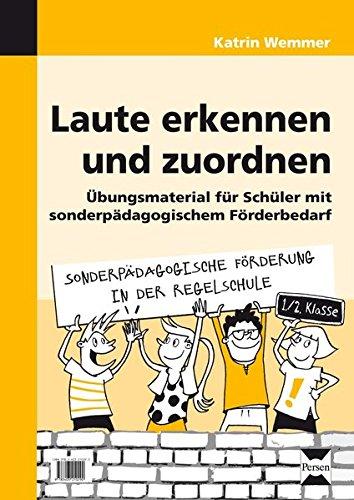 9783403210290: Laute erkennen und zuordnen: Übungsmaterial für Schüler mit sonderpädagogischem Förderbedarf (1. und 2. Klasse)