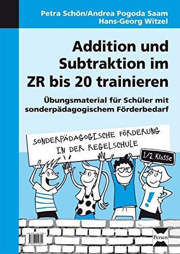 9783403210344: Addition und Subtraktion im ZR bis 20 trainieren