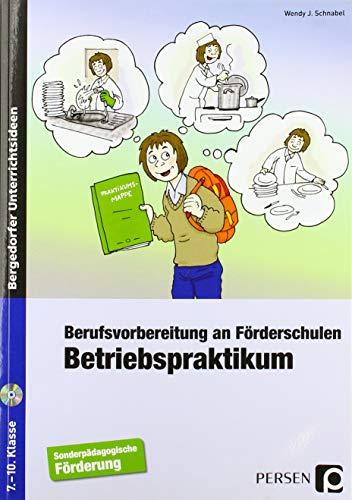 9783403231042: Betriebspraktikum: Berufsvorbereitung an Förderschulen (7. bis 10. Klasse)
