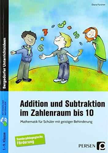 9783403232896: Addition und Subtraktion im Zahlenraum bis 10: Mathematik f�r Sch�ler mit geistiger Behinderung (1. bis 9. Klasse)