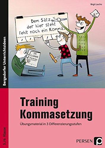 9783403233039: Training Kommasetzung: Übungsmaterial in 3 Differenzierungsstufen (5. und 6. Klasse)