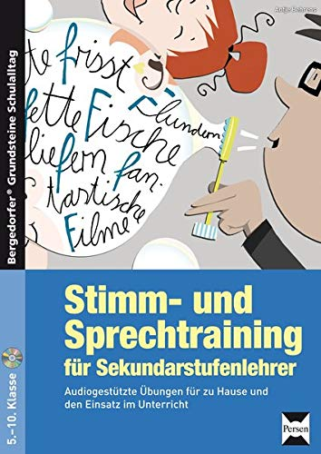 9783403233817: Stimm- und Sprechtraining für Sekundarstufenlehrer: Audiogestützte Übungen für zu Hause und den Einsatz im Unterricht (5. bis 10. Klasse)