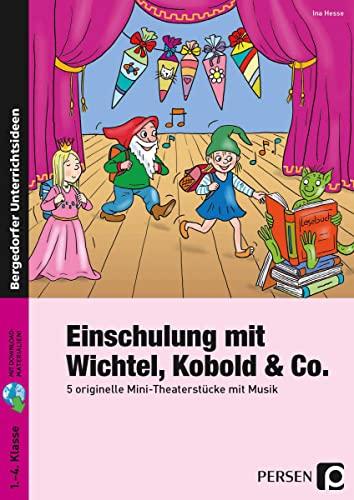 Einschulung mit Wichtel, Kobold & Co: 5: Ina Hesse
