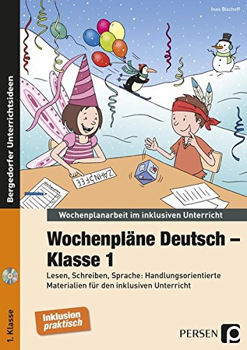 Wochenpläne Deutsch - Klasse 1, m. CD-ROM: Ines Bischoff