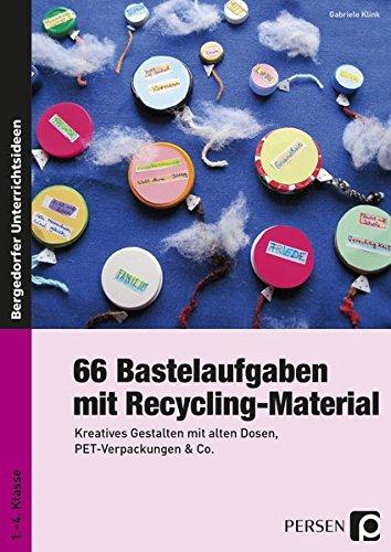 9783403235262: 66 Bastelaufgaben mit Recycling-Material