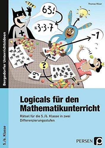 9783403236337: Logicals für den Mathematikunterricht: Rätsel für die 5./6. Klasse in zwei Differenzierungsstufen