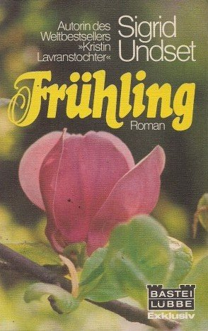 Frühling.: Sigrid Undset
