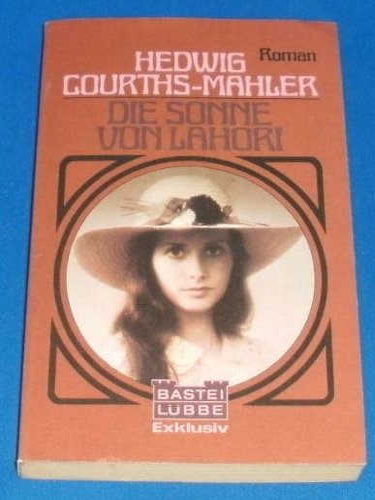 Die Sonne von Lahori.: Courths-Mahler, Hedwig