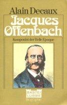 9783404010240: Jacques Offenbach. Komponist der Belle Epoque