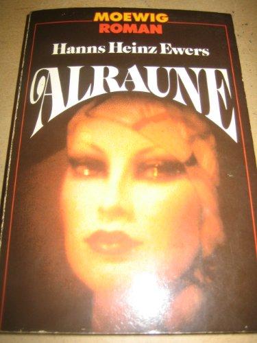 Alraune: Ewers, hans Heinz