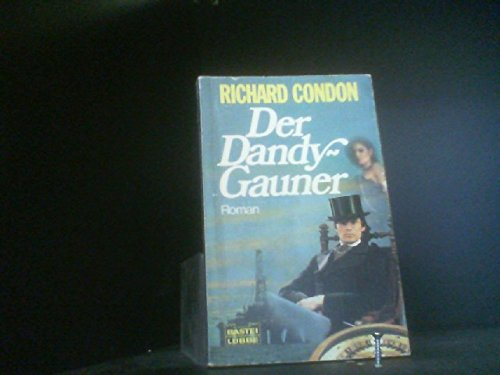 Der Dandy - Gauner. (3404101952) by Richard Condon