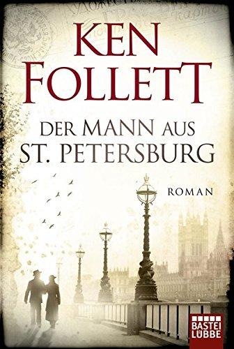 9783404105311: Der Mann aus St. Petersburg: Roman um eine mysteriöse Affaire im Rußland zur Zeit der Revolution