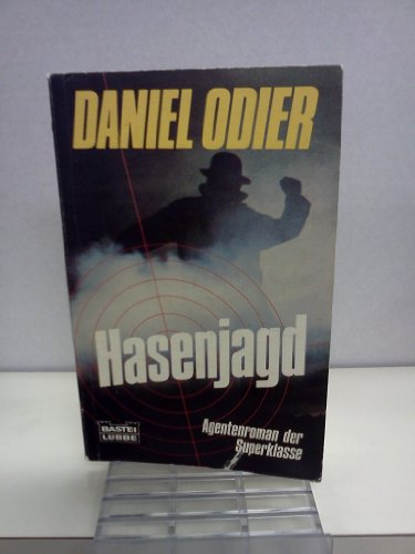 Hasenjagd (German Edition) (3404106709) by Daniel Odier