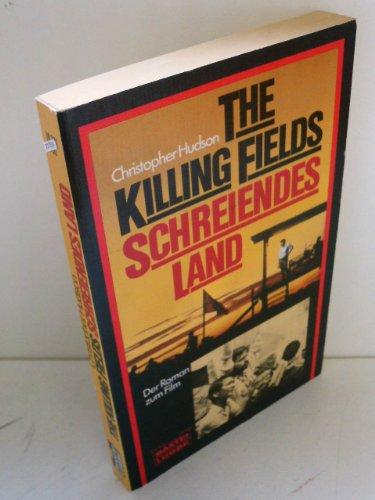 9783404107216: The Killing Fields - Schreiendes Land. Das Buch zum Film