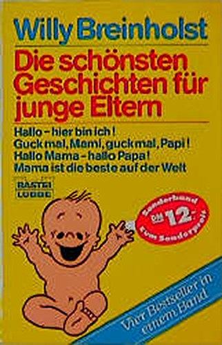 9783404107421: Die schönsten Geschichten für junge Eltern