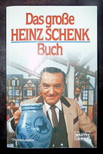 9783404107902: Das grosse Heinz-Schenk-Buch
