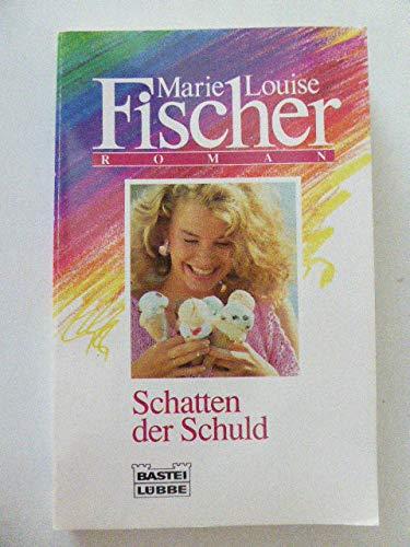 Im Schatten der Schuld - L. Fischer, Marie