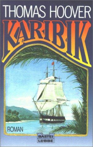9783404112944: Karibik. Roman.